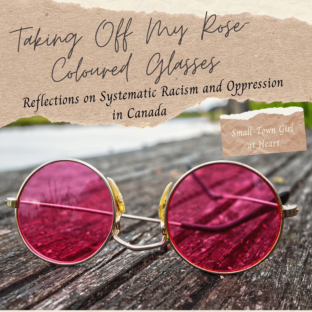 Rose-Coloured Glasses - Small-Town Girl at Heart