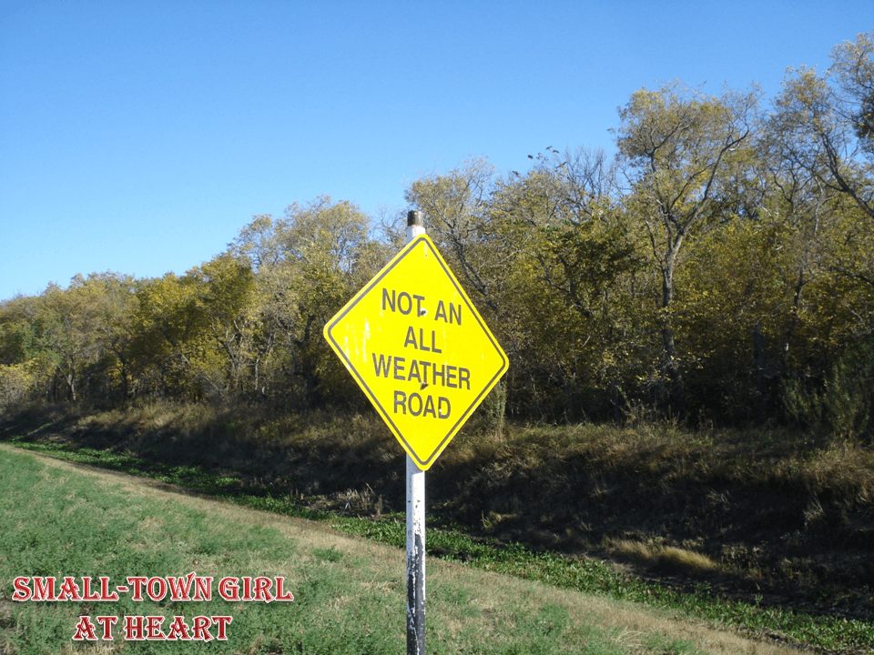 Not An All Weather Road Sign