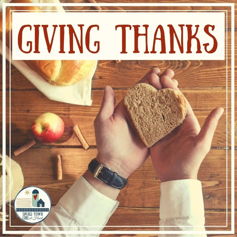 Giving Thanks, Small-Town Girl at Heart
